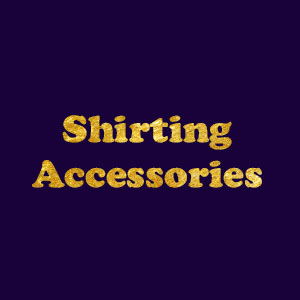 Shirting Accessories